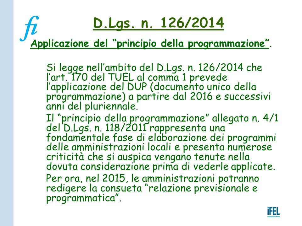 D.Lgs. n. 126/2014 Applicazione del principio della programmazione .
