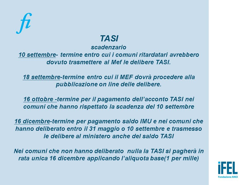 TASI scadenzario 10 settembre- termine entro cui i comuni ritardatari avrebbero dovuto trasmettere al Mef le delibere TASI.