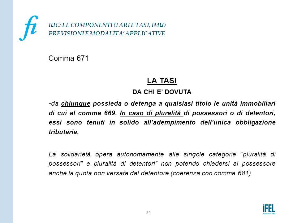 IUC: LE COMPONENTI (TARI E TASI, IMU) PREVISIONI E MODALITA' APPLICATIVE