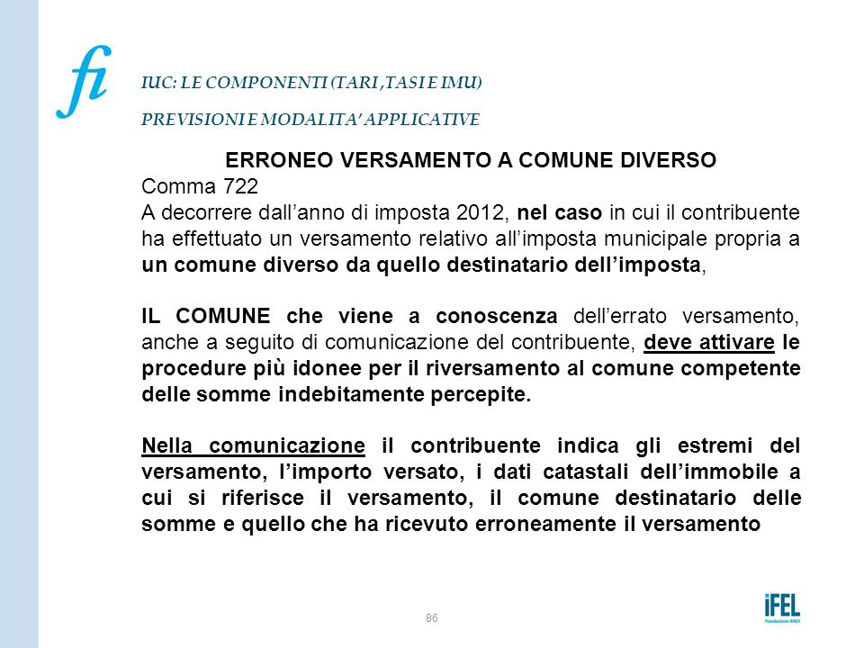 IUC: LE COMPONENTI (TARI ,TASI E IMU) PREVISIONI E MODALITA' APPLICATIVE