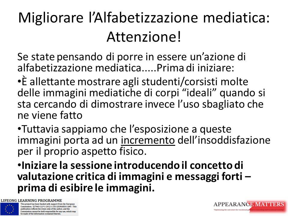 Migliorare l'Alfabetizzazione mediatica: Attenzione!