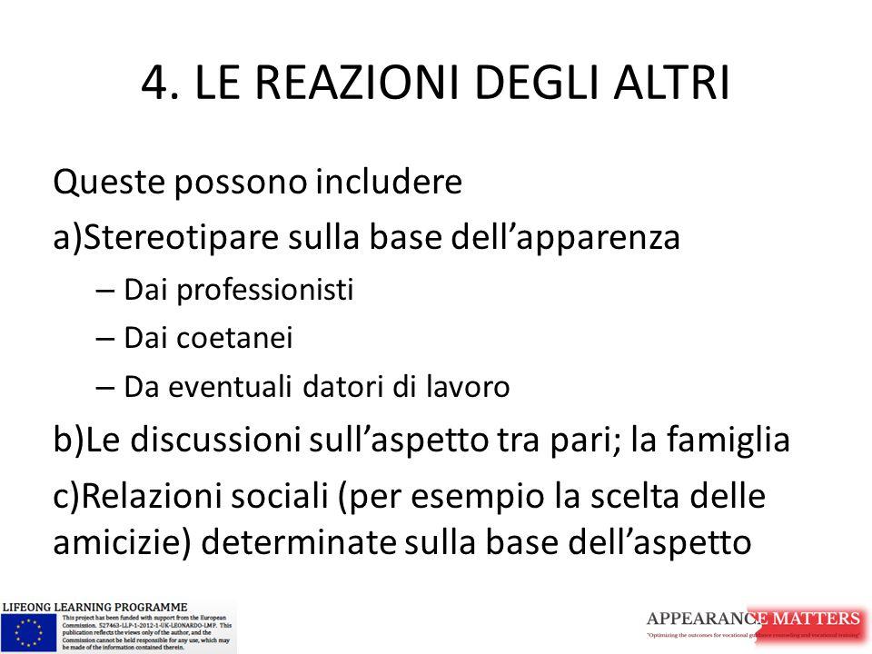 4. LE REAZIONI DEGLI ALTRI