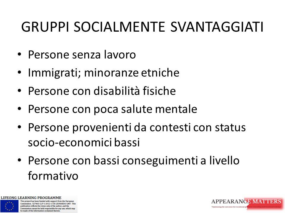 GRUPPI SOCIALMENTE SVANTAGGIATI
