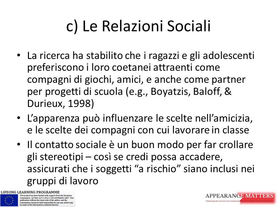 c) Le Relazioni Sociali