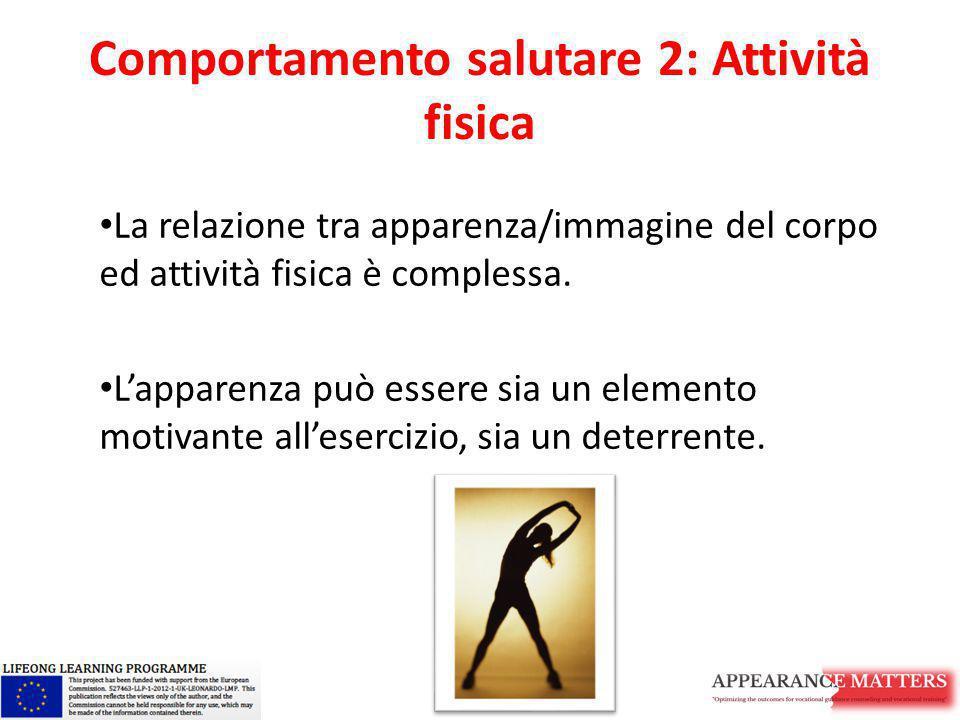 Comportamento salutare 2: Attività fisica