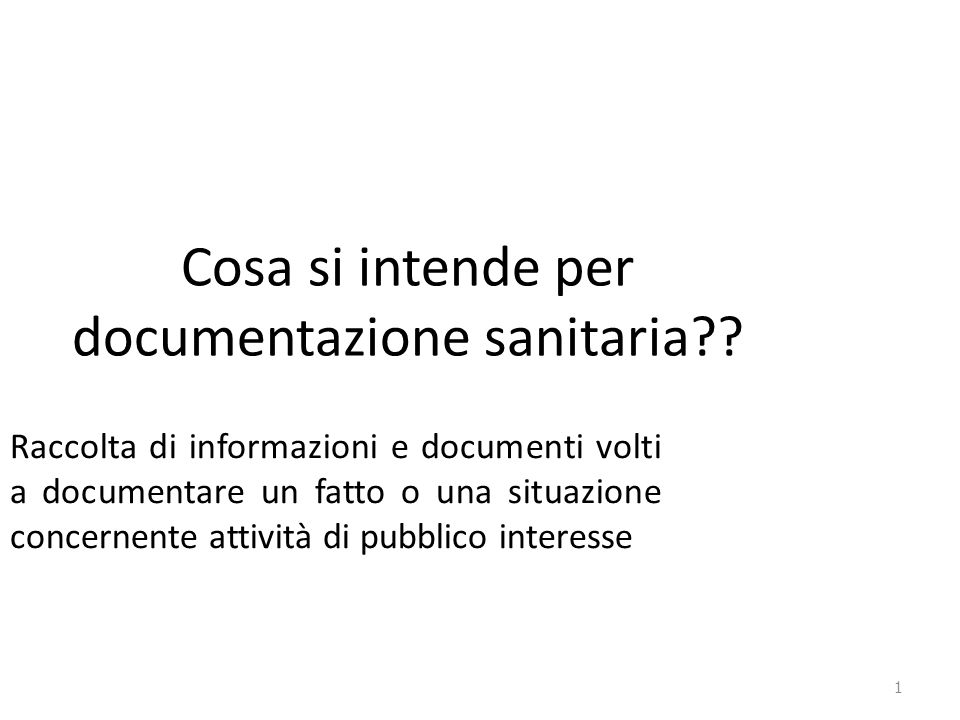 Cosa si intende per documentazione sanitaria