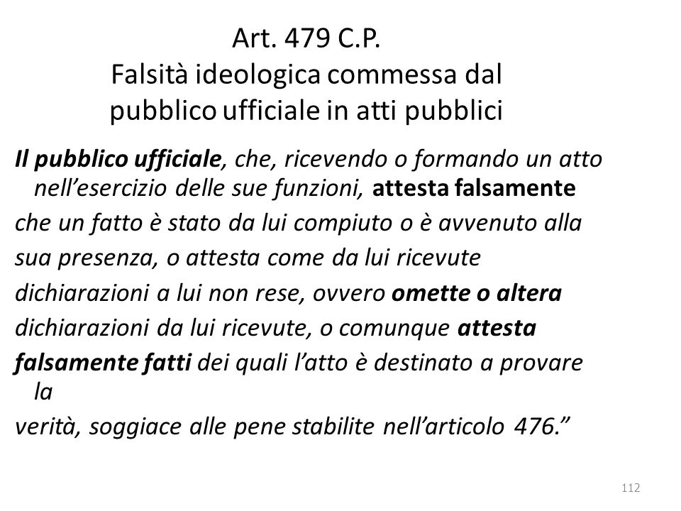Art. 479 C.P. Falsità ideologica commessa dal pubblico ufficiale in atti pubblici