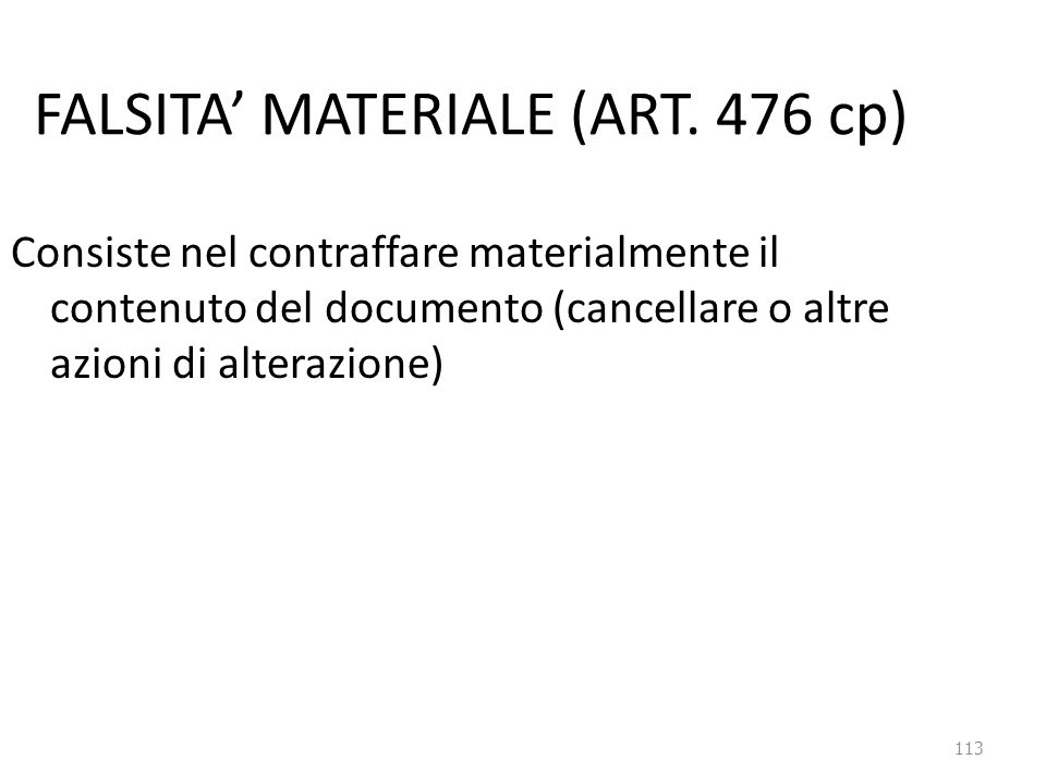 FALSITA' MATERIALE (ART. 476 cp)
