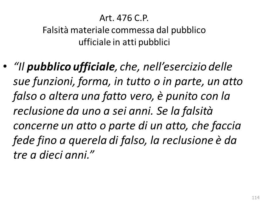 Art. 476 C.P. Falsità materiale commessa dal pubblico ufficiale in atti pubblici