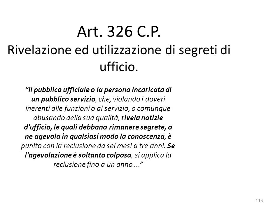 Art. 326 C.P. Rivelazione ed utilizzazione di segreti di ufficio.