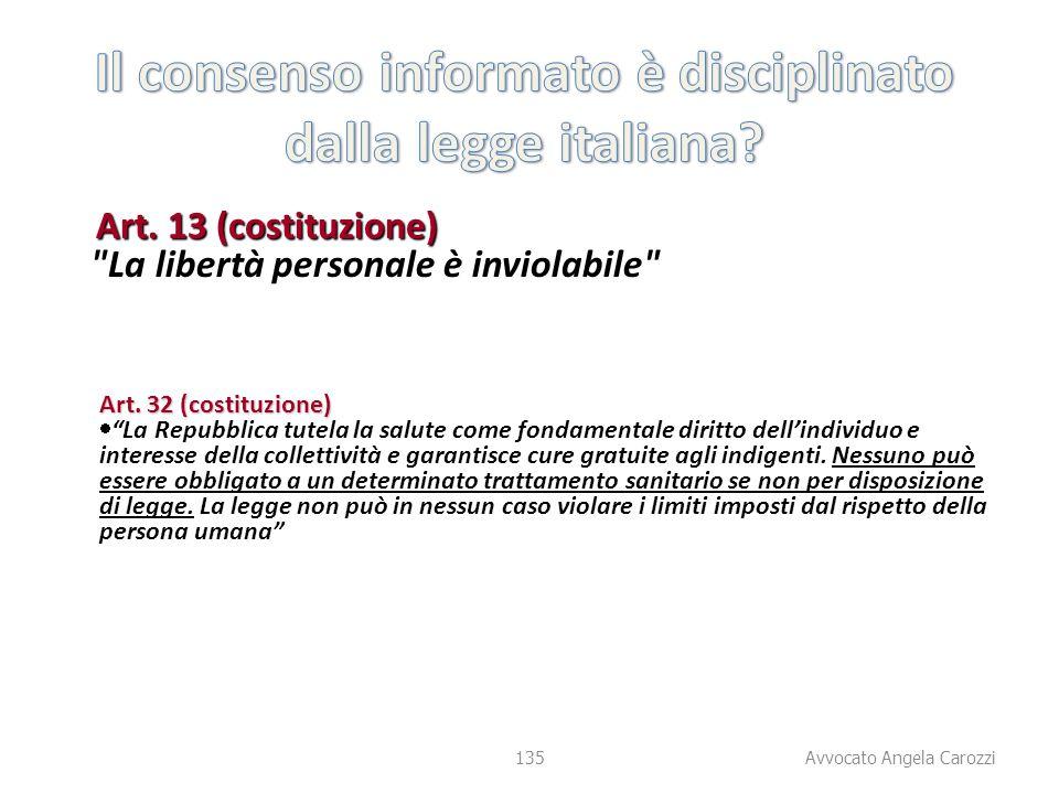 Il consenso informato è disciplinato dalla legge italiana
