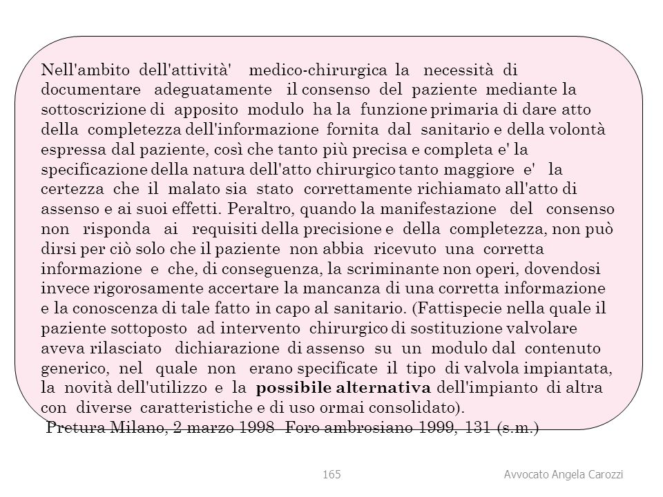 Pretura Milano, 2 marzo 1998 Foro ambrosiano 1999, 131 (s.m.)