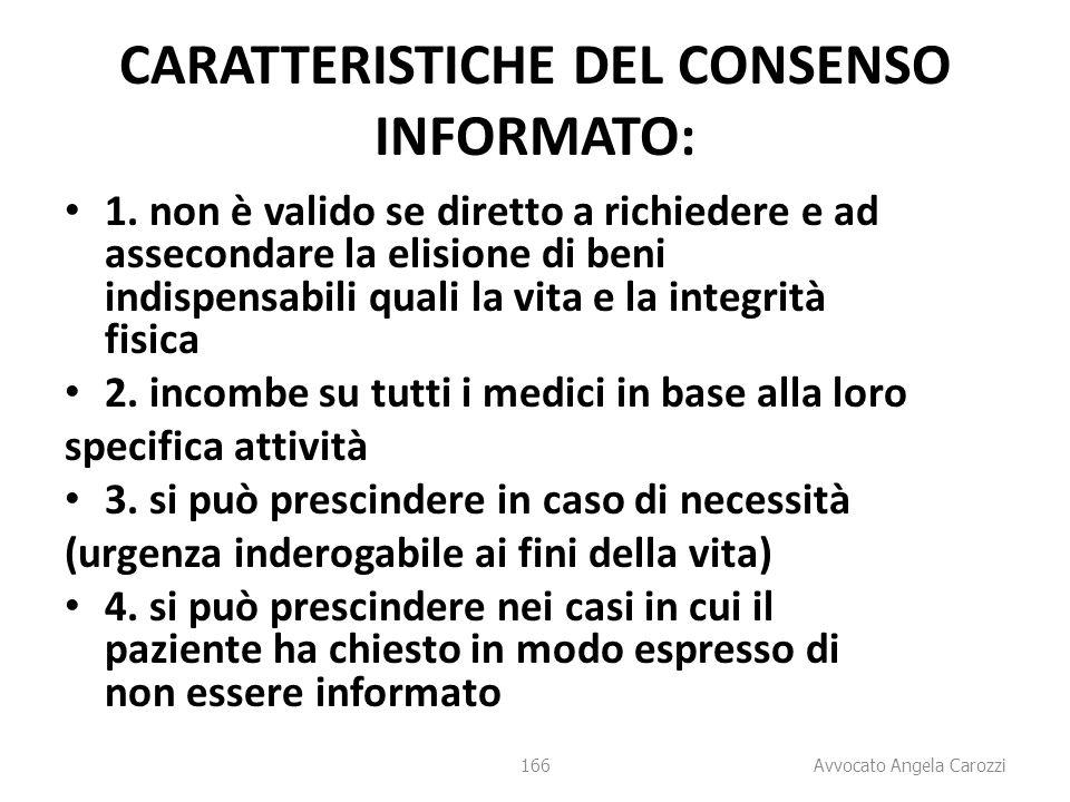 CARATTERISTICHE DEL CONSENSO INFORMATO: