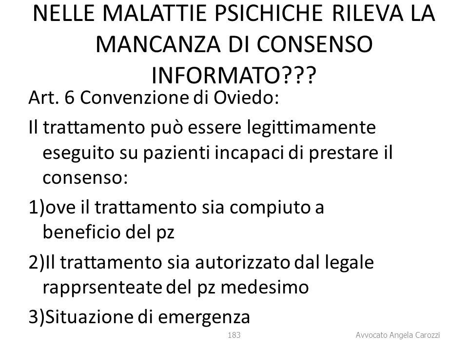 NELLE MALATTIE PSICHICHE RILEVA LA MANCANZA DI CONSENSO INFORMATO