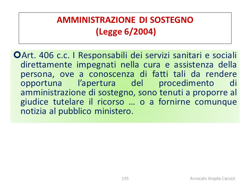 AMMINISTRAZIONE DI SOSTEGNO (Legge 6/2004)