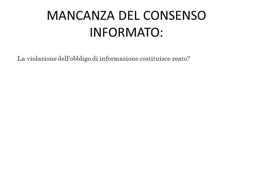 MANCANZA DEL CONSENSO INFORMATO: