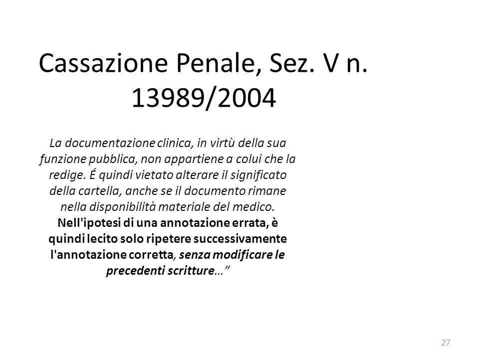 Cassazione Penale, Sez. V n. 13989/2004