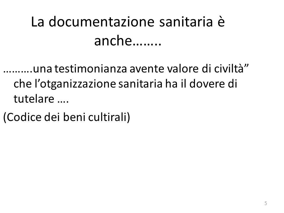 La documentazione sanitaria è anche……..