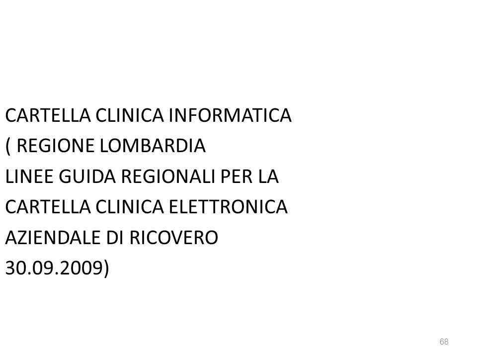 CARTELLA CLINICA INFORMATICA ( REGIONE LOMBARDIA