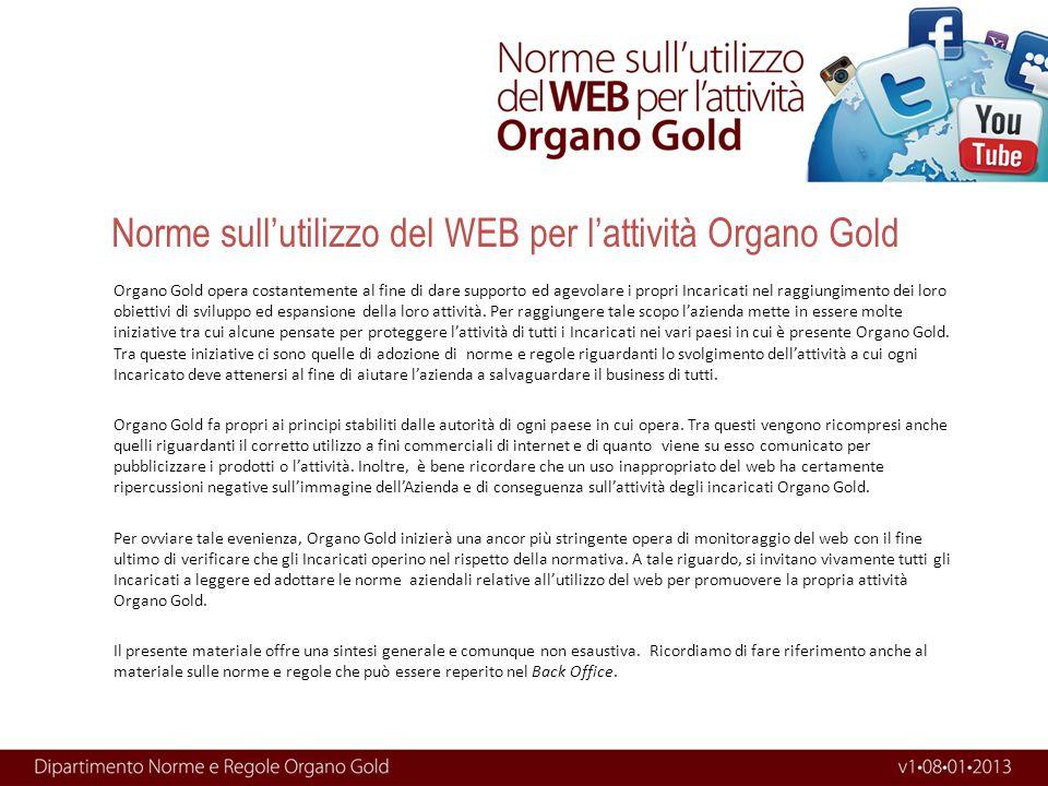 Norme sull'utilizzo del WEB per l'attività Organo Gold