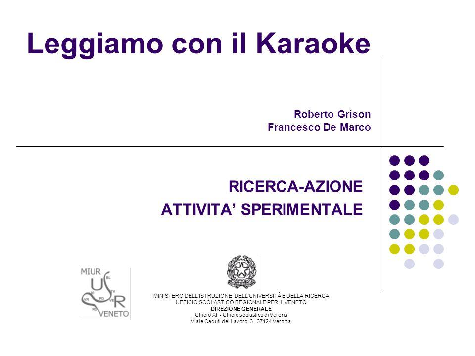 Leggiamo con il Karaoke Roberto Grison Francesco De Marco