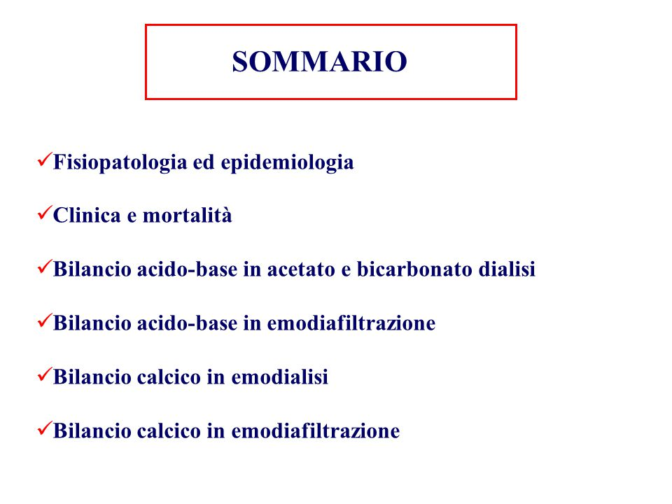 SOMMARIO Fisiopatologia ed epidemiologia Clinica e mortalità