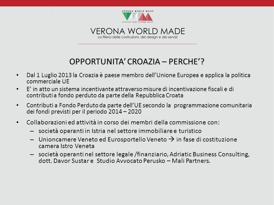 OPPORTUNITA' CROAZIA – PERCHE'