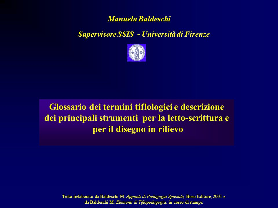 Supervisore SSIS - Università di Firenze per il disegno in rilievo