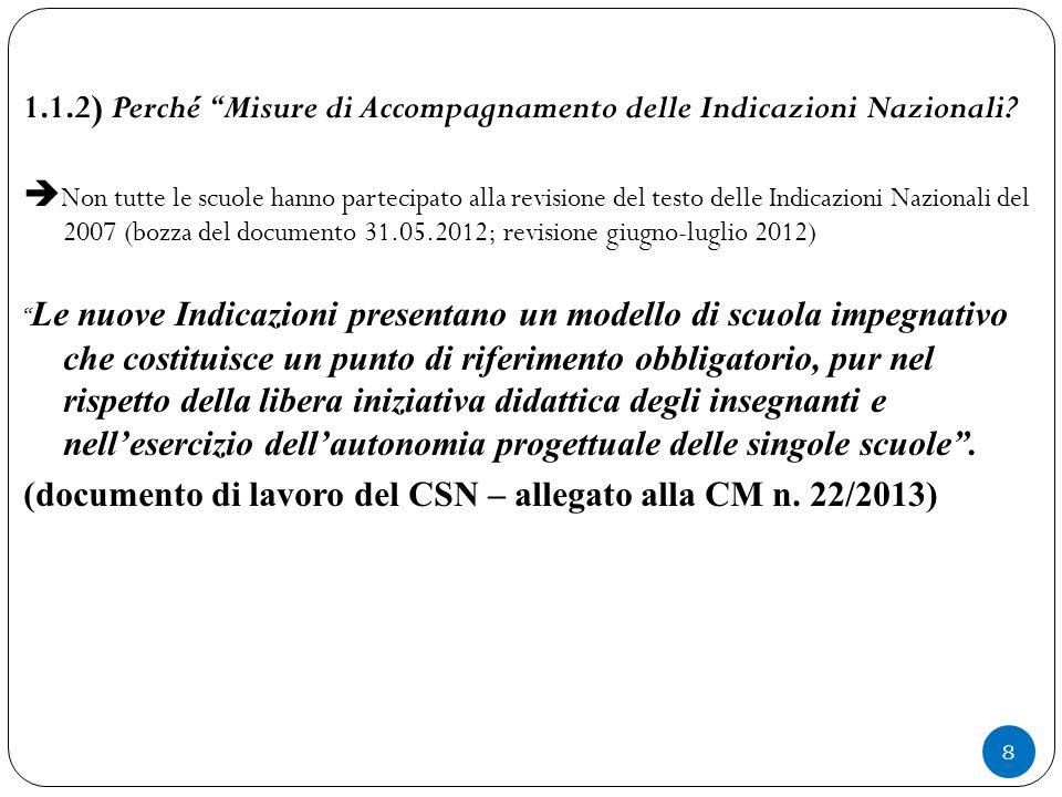 1.1.2) Perché Misure di Accompagnamento delle Indicazioni Nazionali