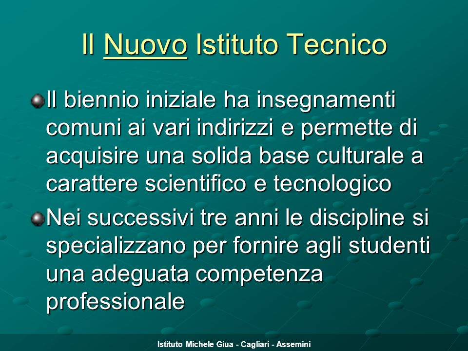 Il Nuovo Istituto Tecnico