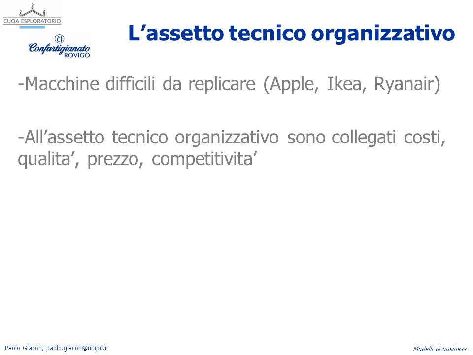 L'assetto tecnico organizzativo