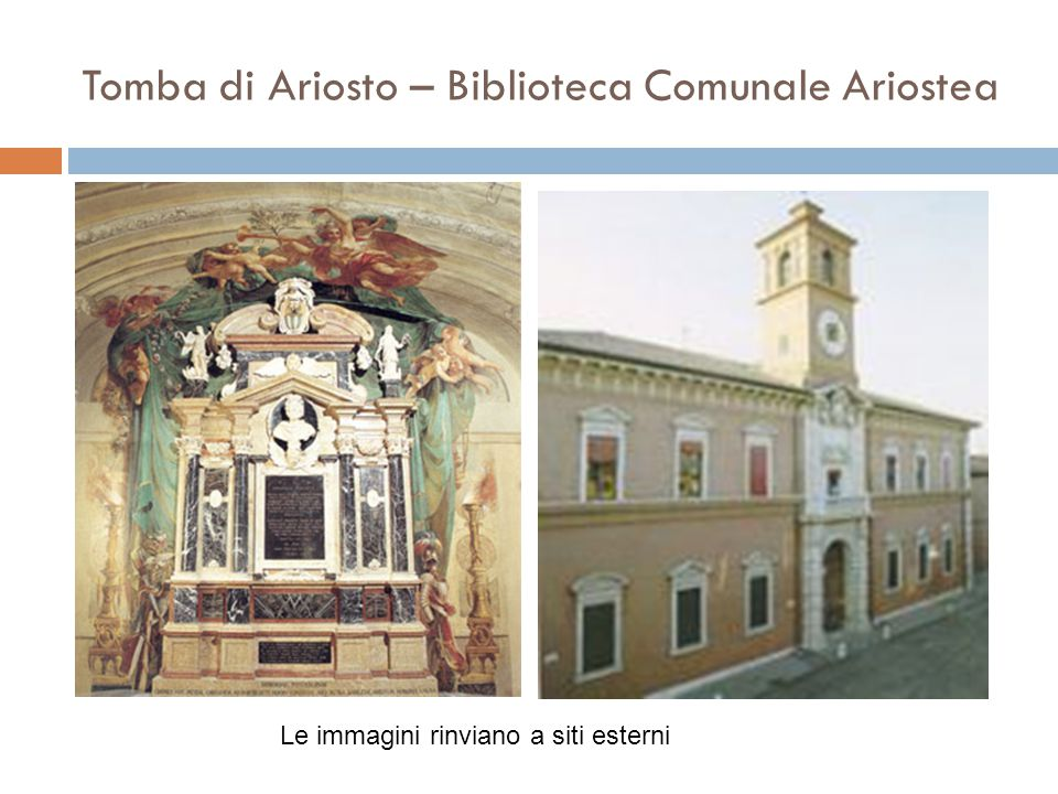Tomba di Ariosto – Biblioteca Comunale Ariostea