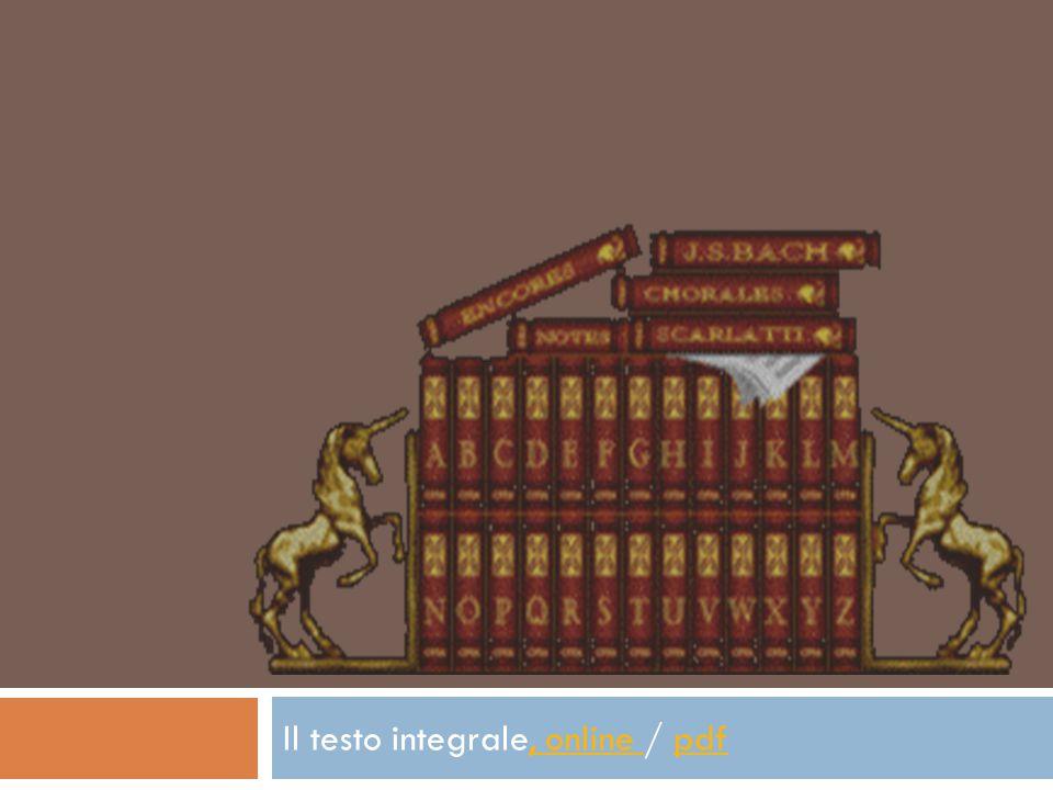 Il testo integrale, online / pdf