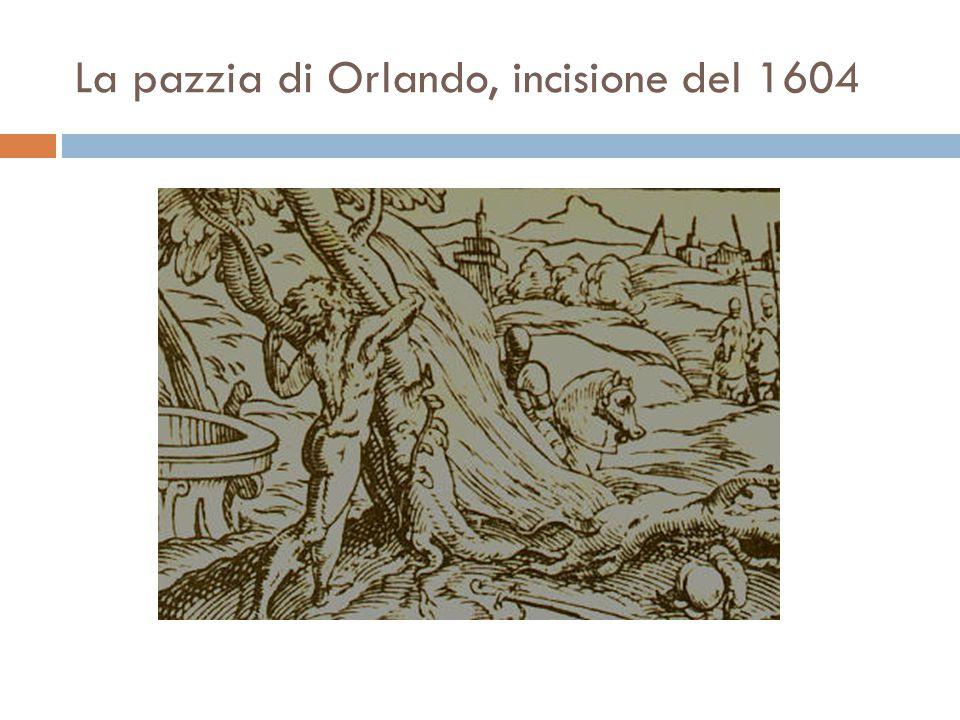 La pazzia di Orlando, incisione del 1604