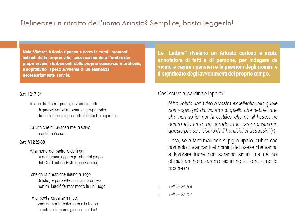 Delineare un ritratto dell'uomo Ariosto Semplice, basta leggerlo!