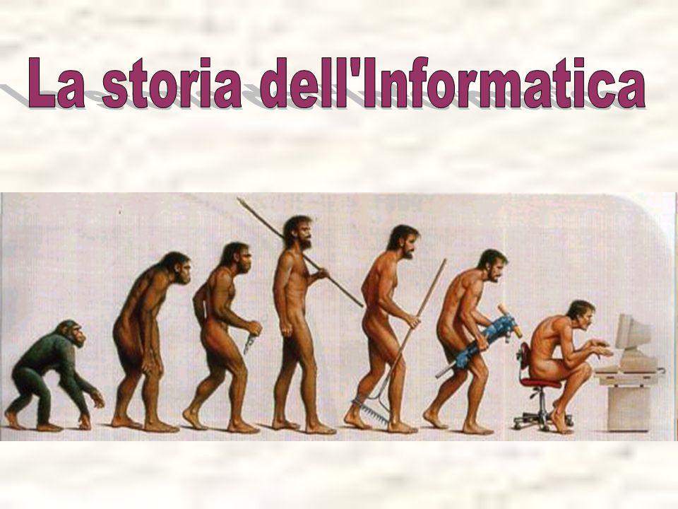 La storia dell Informatica