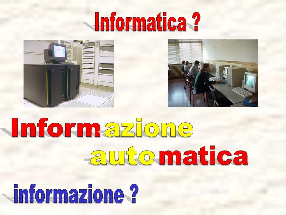 Informatica Inform azione auto matica informazione