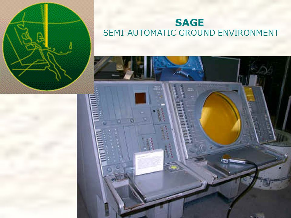 SAGE SEMI-AUTOMATIC GROUND ENVIRONMENT