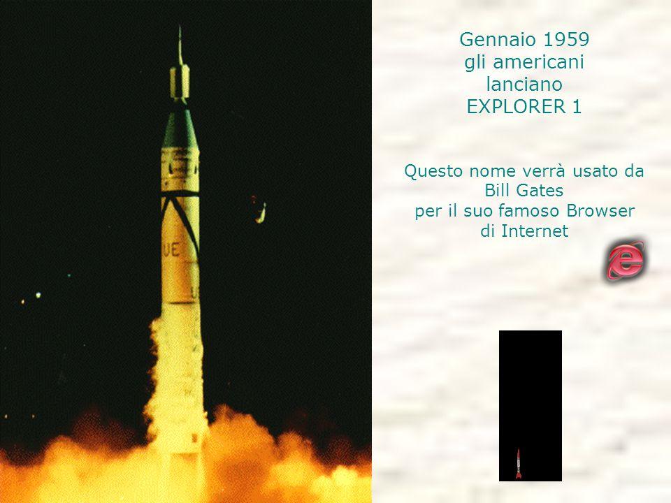 Gennaio 1959 gli americani lanciano EXPLORER 1