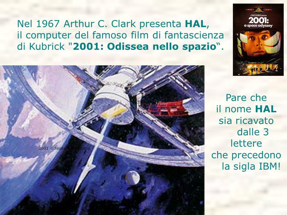 Nel 1967 Arthur C. Clark presenta HAL,
