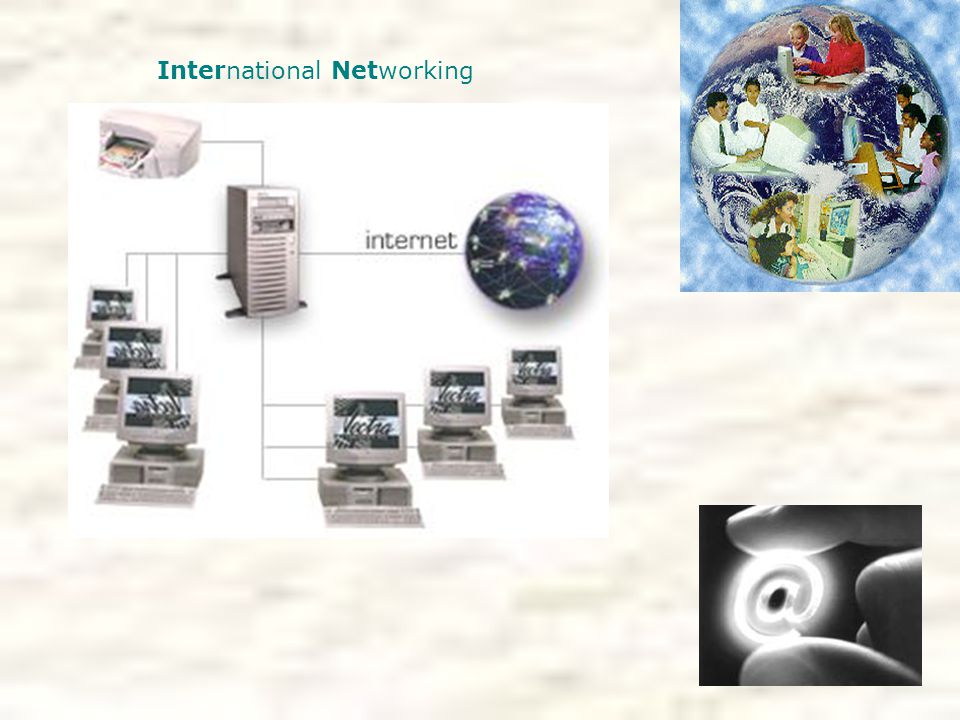 International Networking