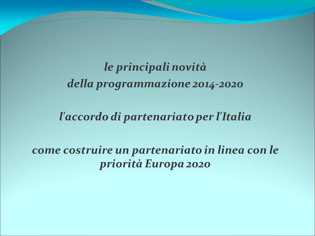 della programmazione 2014-2020 l accordo di partenariato per l Italia