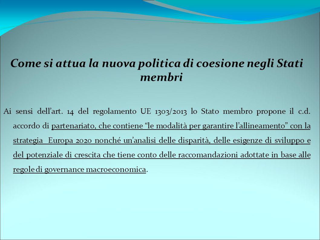 Come si attua la nuova politica di coesione negli Stati membri