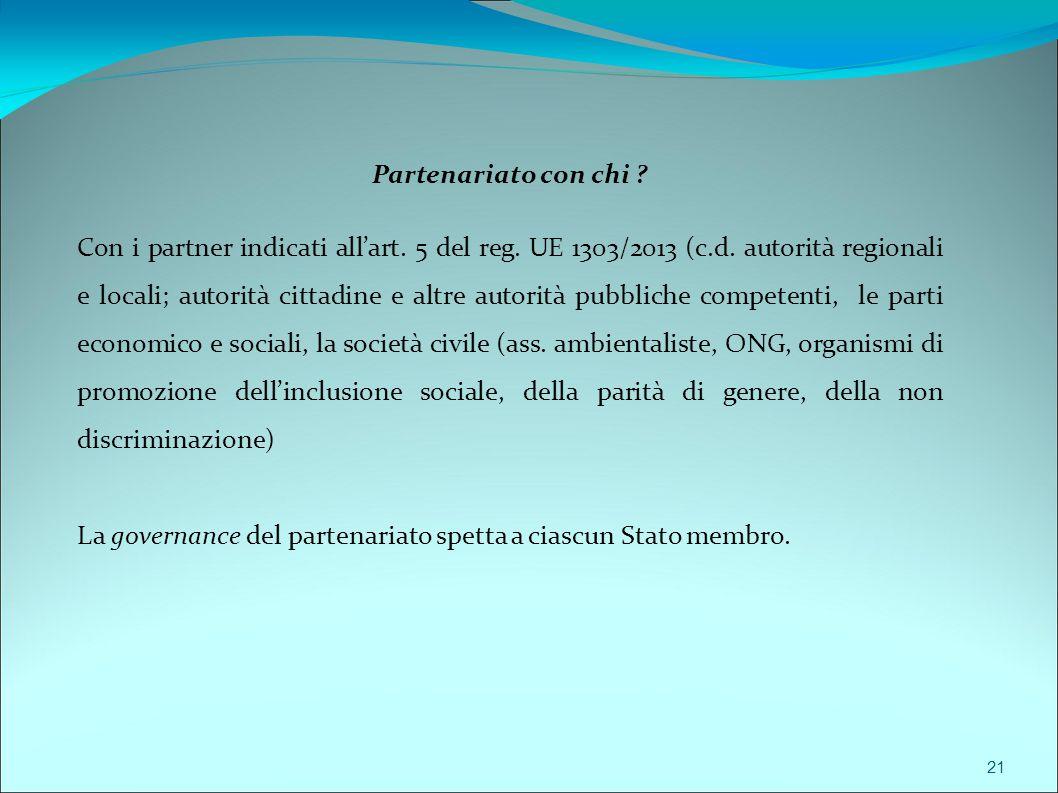 La governance del partenariato spetta a ciascun Stato membro.