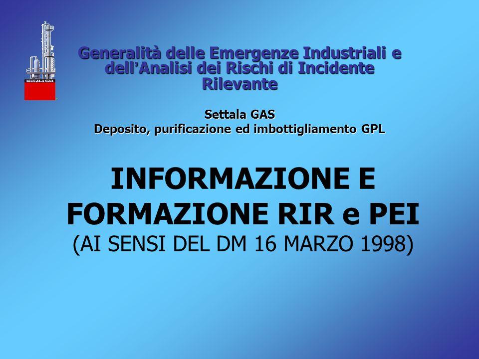 INFORMAZIONE E FORMAZIONE RIR e PEI (AI SENSI DEL DM 16 MARZO 1998)