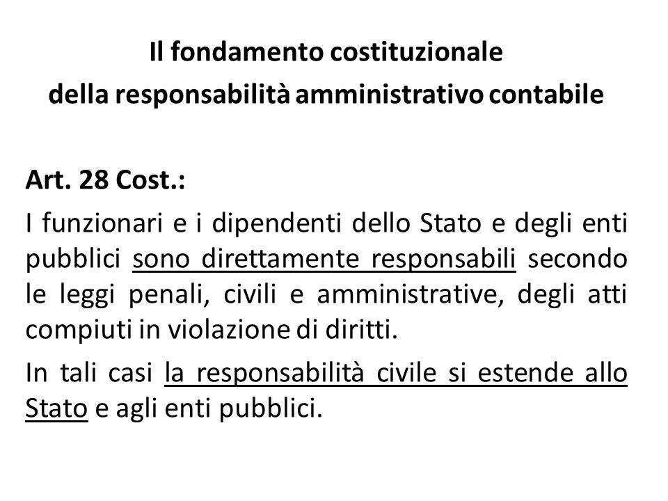 Il fondamento costituzionale della responsabilità amministrativo contabile Art.