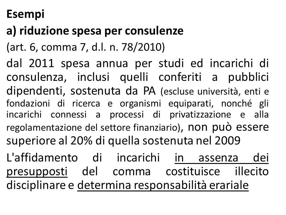 a) riduzione spesa per consulenze
