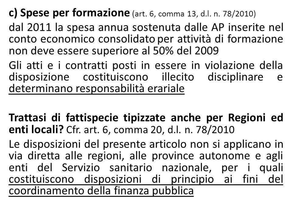 c) Spese per formazione (art. 6, comma 13, d. l. n