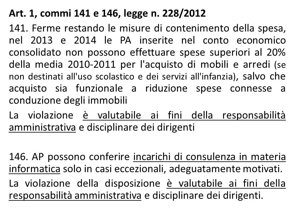 Art. 1, commi 141 e 146, legge n. 228/2012 141.