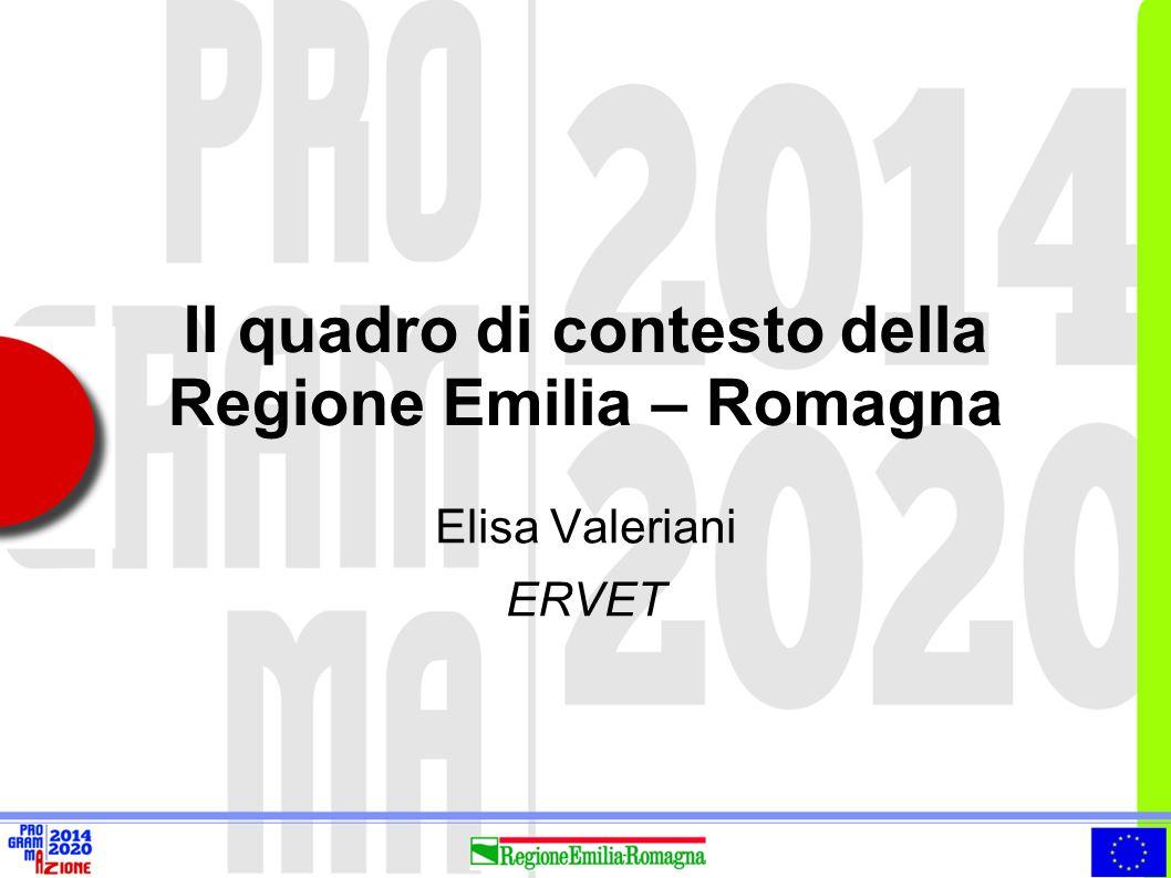 Il quadro di contesto della Regione Emilia – Romagna